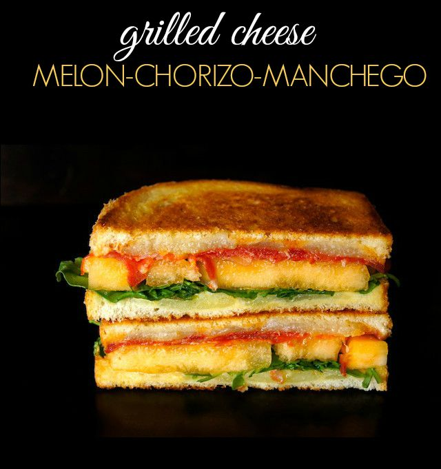 Melon and Chorizo-Manchego Grilled Cheese