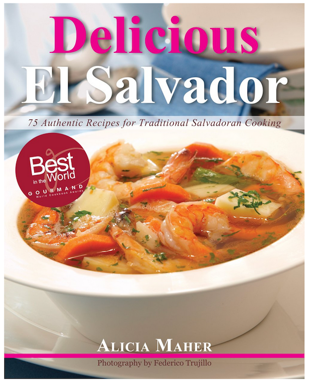 Cover of Alicia Maher's Delicious El Salvador cookbook.